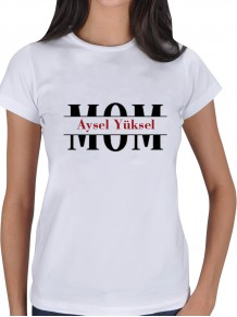 Anneye Özel İsimli Bayan Tişört